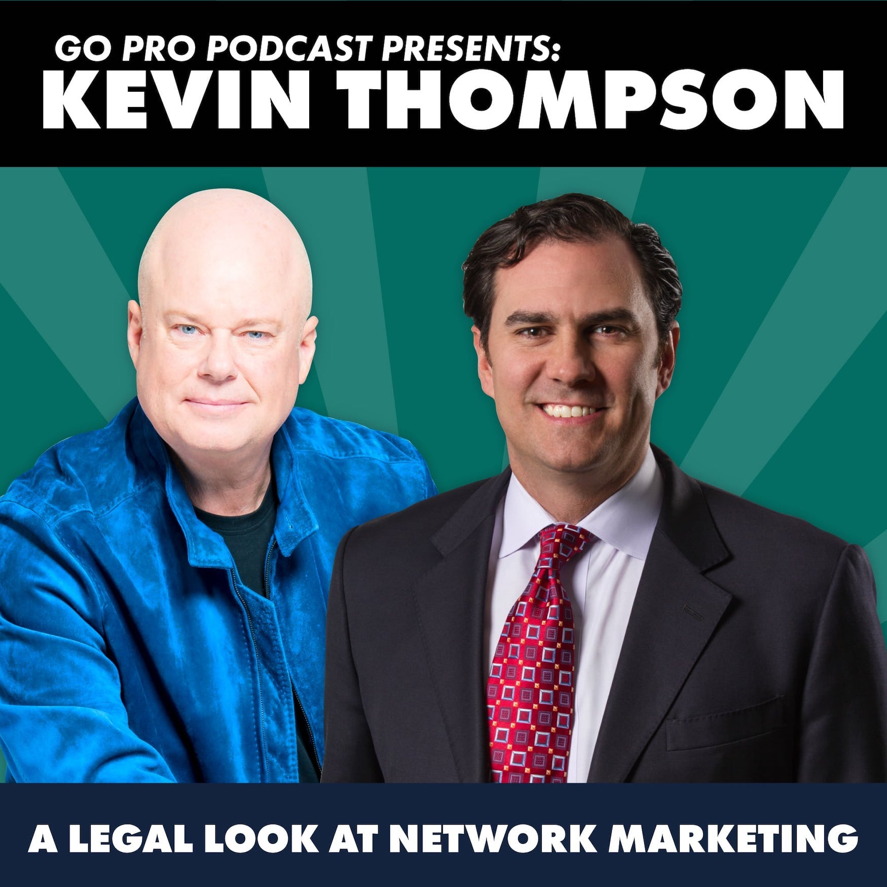 Kevin Thompson:  A Legal Look at Network Marketing