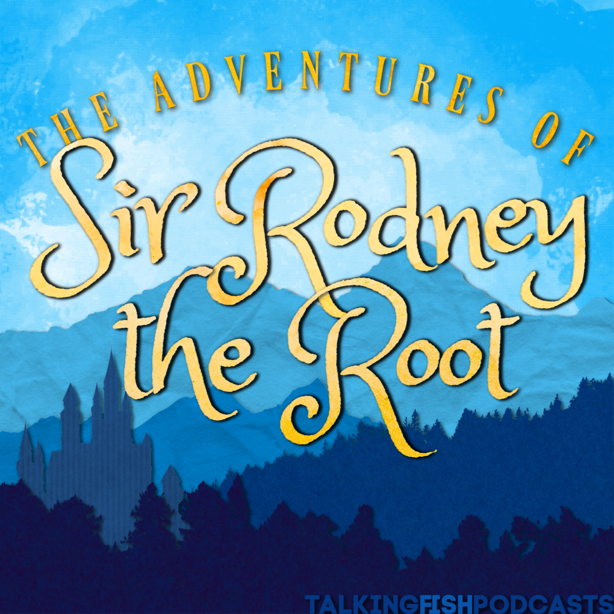 The Adventures of Sir Rodney the Root show art