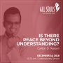 Artwork for 'IS THERE PEACE BEYOND UNDERSTANDING?' - A sermon by Carlton D. Pearson (Contemporary Service)