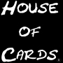 Artwork for House of Cards Gaming Report for the Week of April 29th, 2013