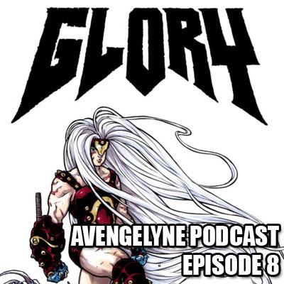 Avengelyne Podcast - Episode 8: Talking with Joe Keatinge
