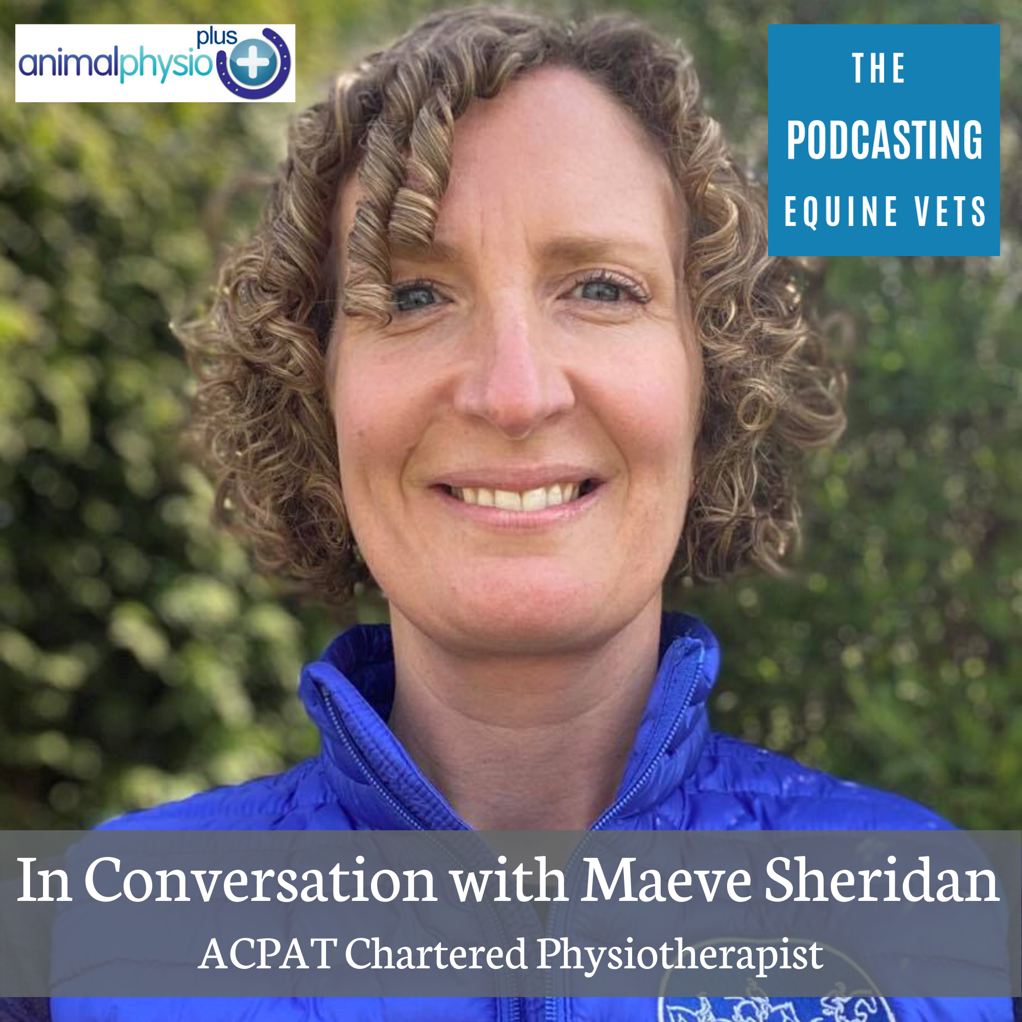 In Conversation With Maeve Sheridan - ACPAT Chartered Physiotherapist