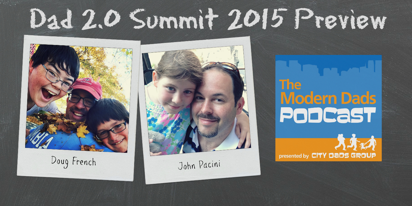 #27: Dad 2.0 2015 Summit Preview