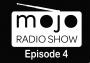Artwork for The Mojo Radio Show - EP 4 - Steve 'n' Seagulls