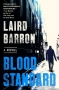 Artwork for Laird Barron talks BLOOD STANDARD, THEY REMAIN, and more!
