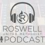 Artwork for The Roswell UMC Podcast - Hunker Down or Lighten Up
