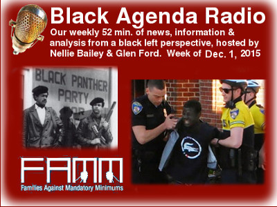 Black Agenda Radio for Week of December 1, 2015