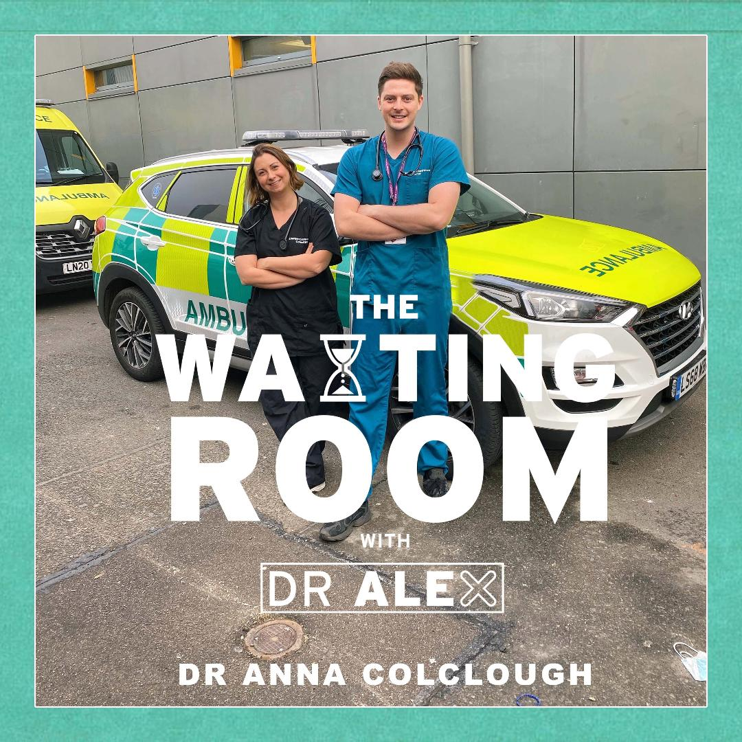 Surviving Accident & Emergency During The Pandemic With Dr Anna Colclough
