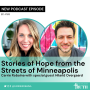 Artwork for 163. Stories of Hope from the streets of Minneapolis with Hiland Overgaard