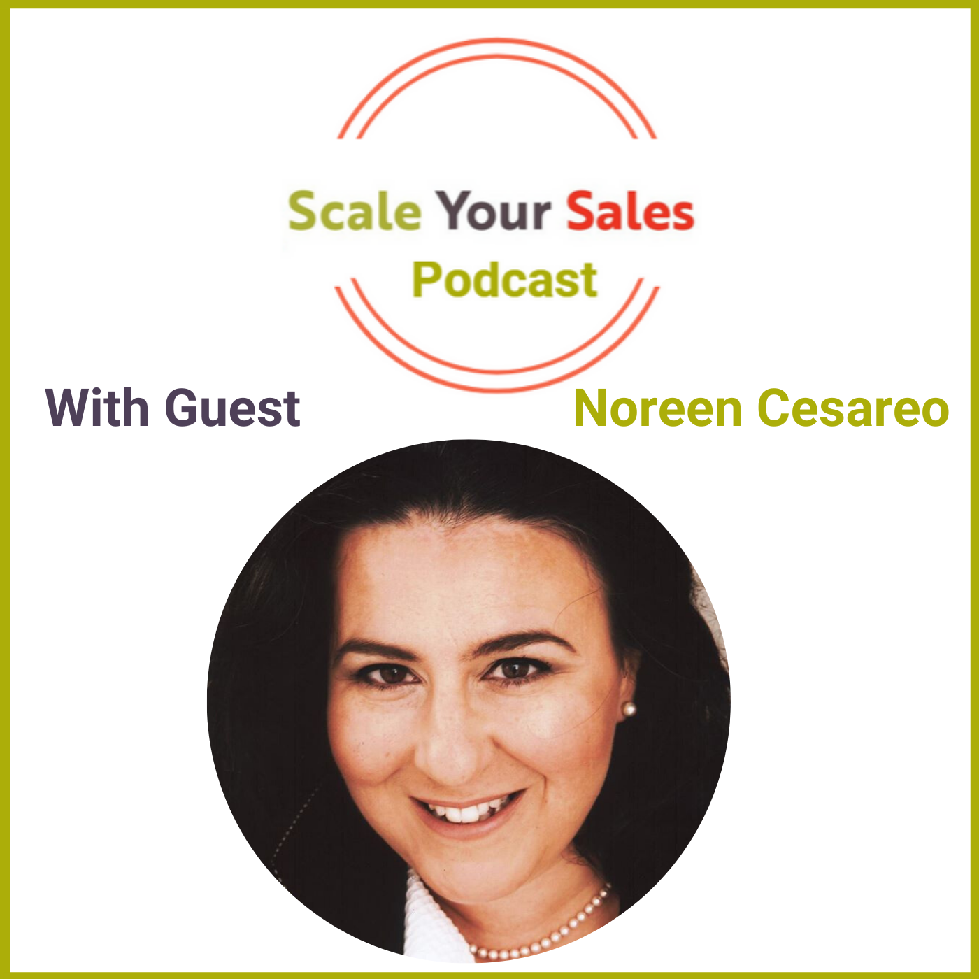 Episode 014 - Noreen Cesareo says We Are Being Trained on the B2C Side to Demanding Similar Service in B2B