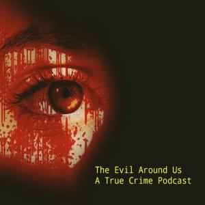 The Evil Around Us