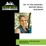 Artwork for 77. The Mission-Driven Small Business with Pam Burch of the Peacock Mercantile