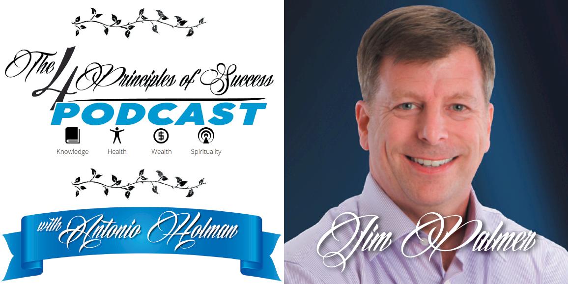 The 4 Principles of Success guest Jim Palmer