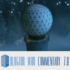 Doctor Who 7.0 - Blogtor Who Commentary