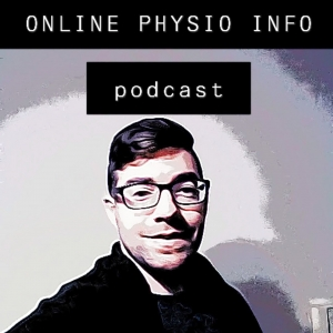 ONLINE PHYSIO INFO PODCAST