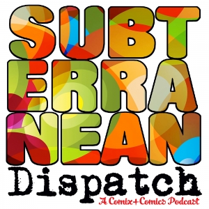 Subterranean Dispatch