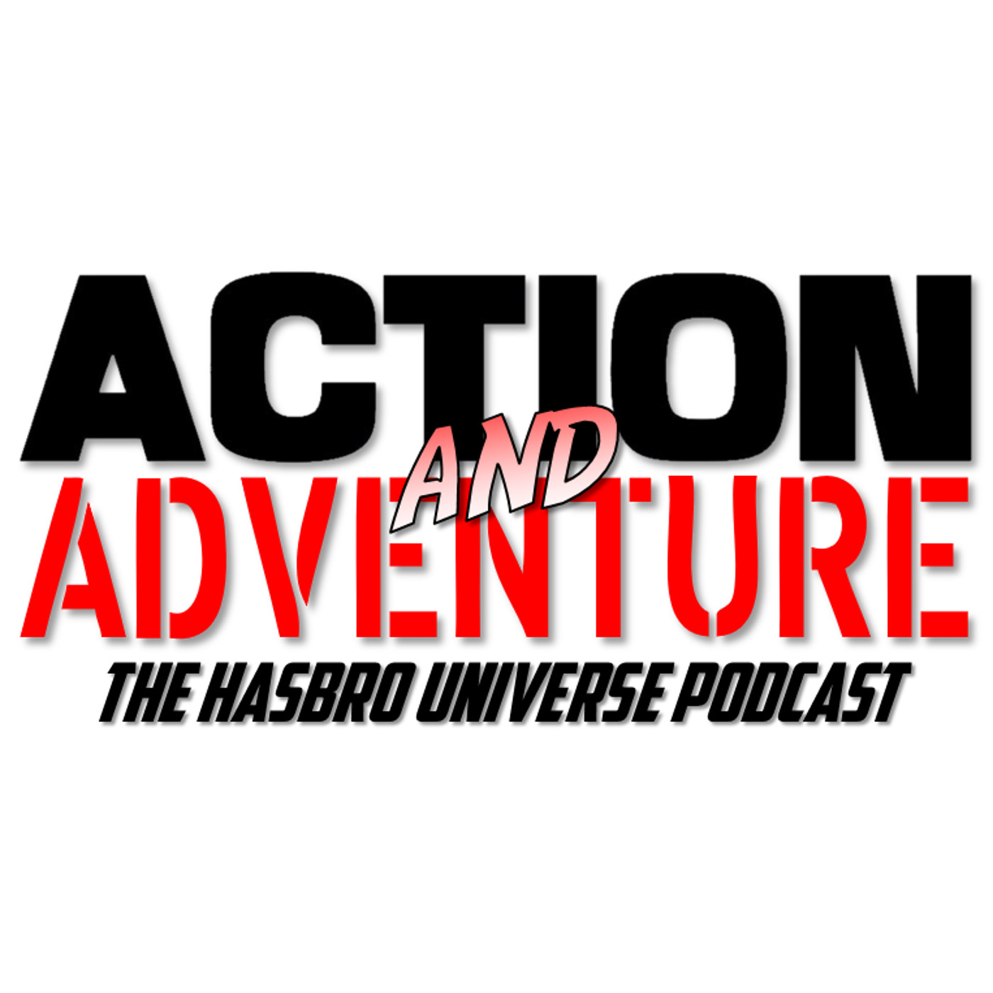 Action and Adventure: The Hasbro Universe Podcast show art