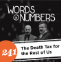 Artwork for Episode 241: The Death Tax for the Rest of Us