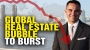 Artwork for Massive global real estate BUBBLE about to burst