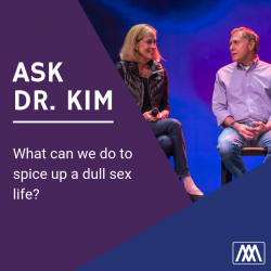 Awesome Marriage Podcast: Ask Dr  Kim: What can we do to spice up a