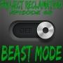 Artwork for Episode 68: Beast Mode