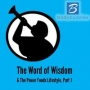 Artwork for Episode #119: The Word of Wisdom & The Power Foods Lifestyle, Part I