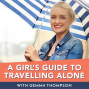 Artwork for 009: Ignoring solo travel advice
