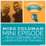 Artwork for Mini012 - Mike Feldman - Gamified EdTech Coaching