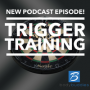 Artwork for Episode #59: Trigger Training