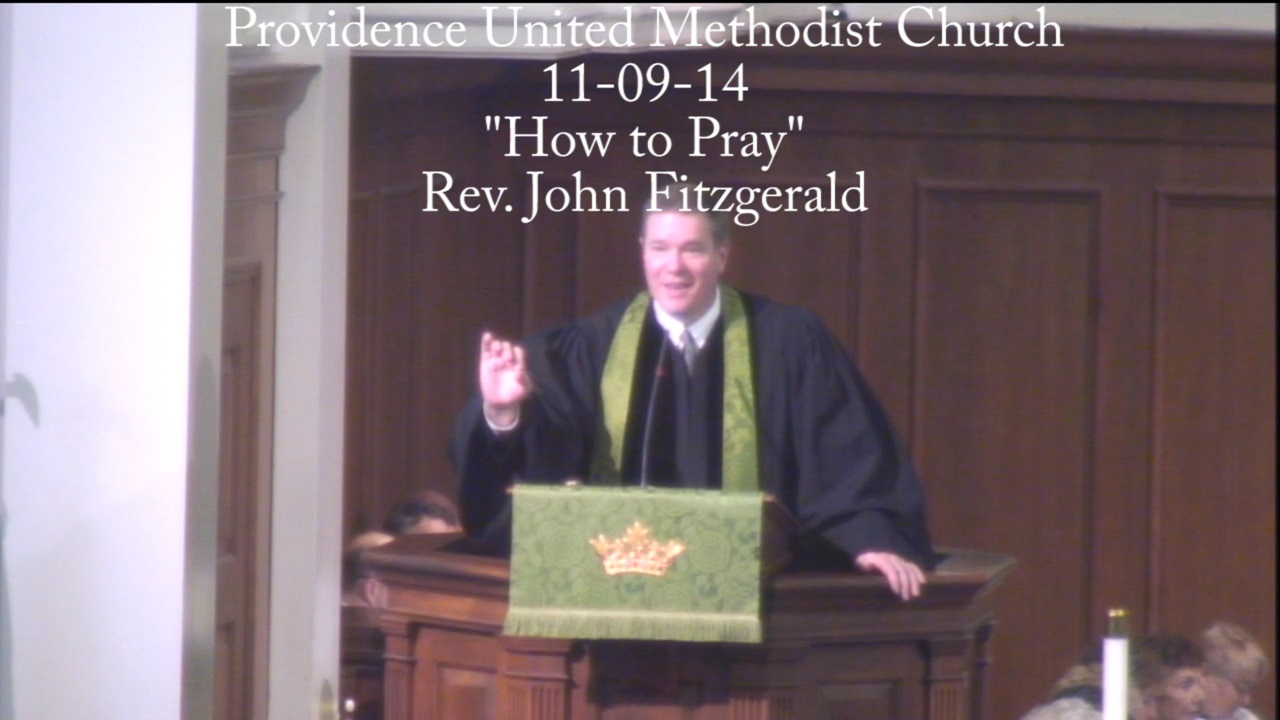 """Traditional Sermon """"How to Pray"""""""