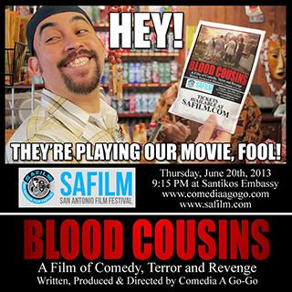 Blood Cousins at the 2013 SAFILM (San Antonio Film Festival)