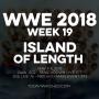 Artwork for WWE 2018 Week 19 Island of Length