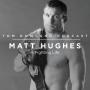 Artwork for #0038 - Matt Hughes - A Fighting Life
