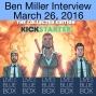 Artwork for Interview with Ben Miller 3-26-16 - Live at the Blue Box