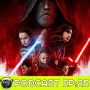 Artwork for THE LAST JEDI - Podcast EP:25