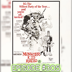 Monster Kid Radio #305 - Mad Monster Party? with Joe Stuber + Feedback