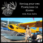 Artwork for EP18  Having your own Floatplane in Alaska with Nick Gefre