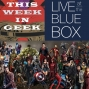Artwork for This Week in Geek: Live at the Blue Box Marvel vs DC Night 2018