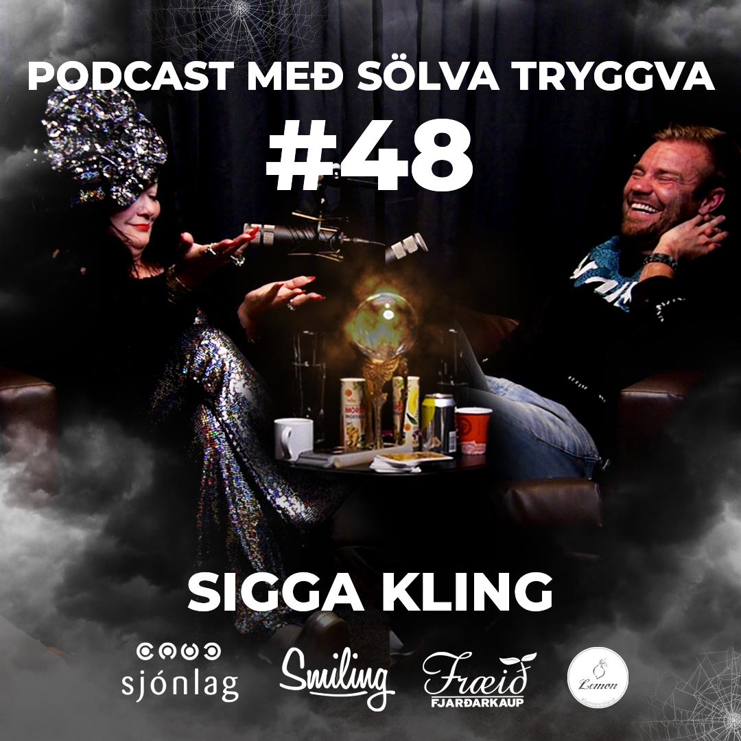 #48 Sigga Kling með Sölva Tryggva