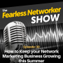 Artwork for E30: How to Keep your Network Marketing Business Growing this Summer