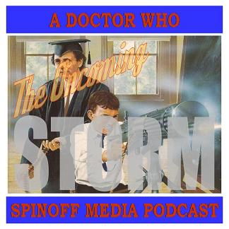 The Oncoming Storm Ep 156: Human Nature, 12th Doctor #6-8, 4 Doctors #1-2