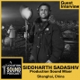 Artwork for 072 Siddharth Sadashiv - Production Sound Mixer based out of Shanghai, China
