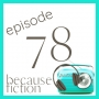 Artwork for Episode 78: Sara Beth Williams & Mental Health in Fiction
