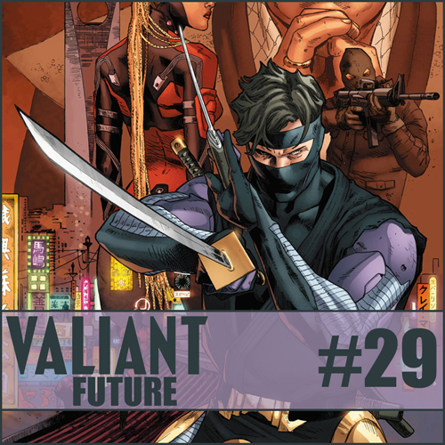 Cultural Wormhole Presents: Valiant Future Episode 29