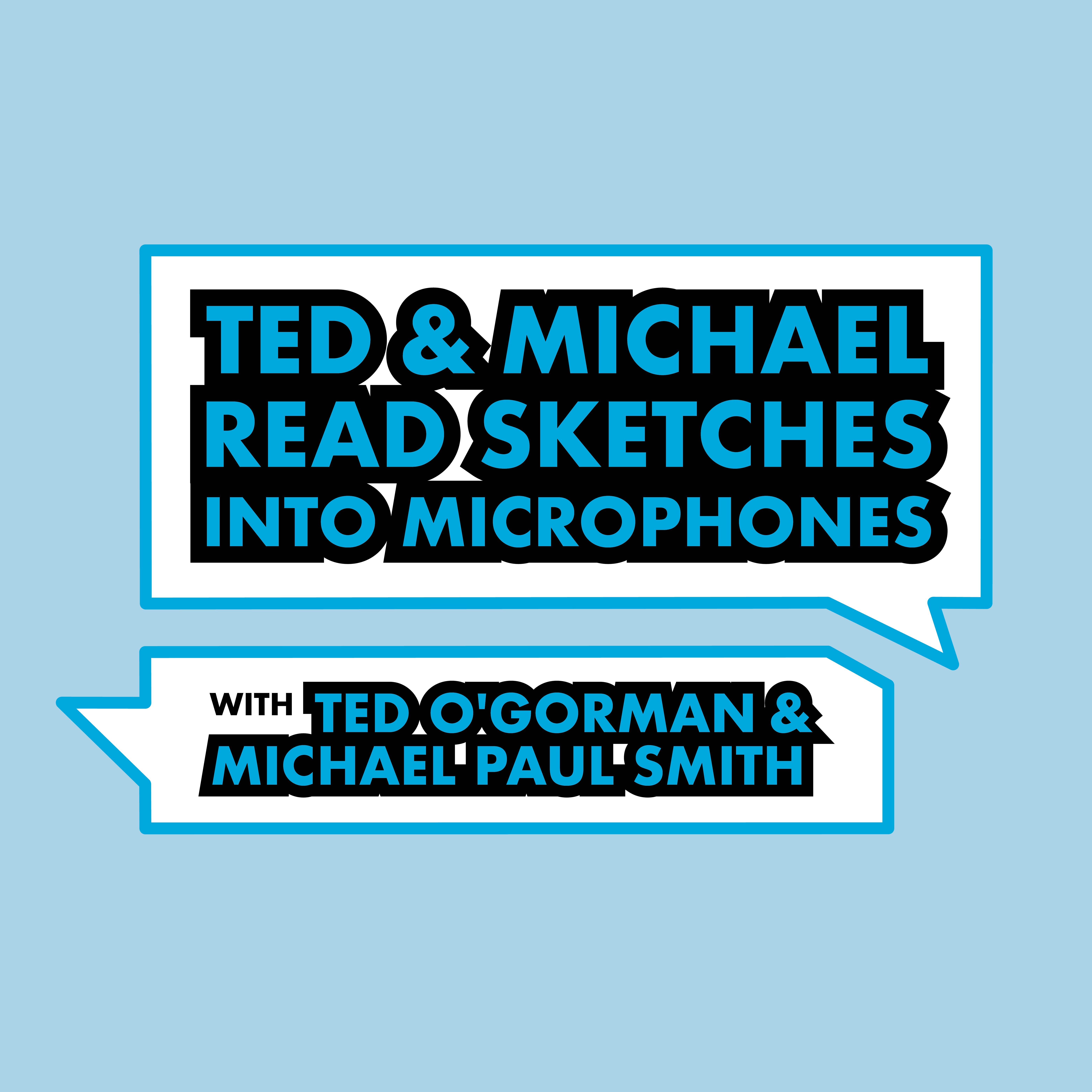Artwork for Ted and Michael Read Sketches Into Microphones // Promo #3
