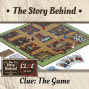 Artwork for Clue: The Game | Clue Series: The Inventor, Changes to the Game, Different Versions, Strategies (TSB085)