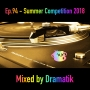 Artwork for Episode 94. Summer Competition 2018 - mixed by Dramatik
