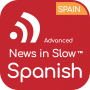Artwork for Advanced Spanish - 221 - International news from a Spanish perspective