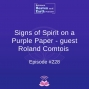 Artwork for Signs of Spirit on a Purple Paper - guest Roland Comtois - Episode #228