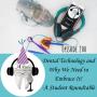 Artwork for 200 Student Focused Presents: Embracing Dental Technology